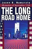 The Long Road Home, Joann B. Namorato, 0595246761