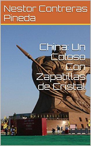 China: Un Coloso Con Zapatillas de Cristal (Colección Geopolítica nº 6) (Spanish