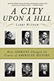 img - for A City Upon a Hill: How Sermons Changed the Course of American History book / textbook / text book