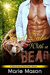 Blind Date With A Bear (A BBW Paranormal Romance) (A Blackwood Brothers' Book Book 1)