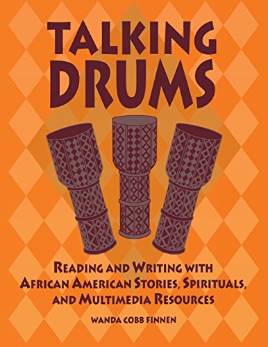 Search : Talking Drums: Reading and Writing with African American Stories, Spirituals, and Multimedia Resources