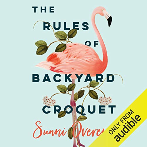 The Rules of Backyard Croquet -