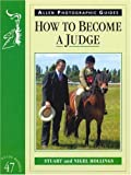 How to Become a Judge, Nigel Hollings and Stuart Hollings, 0851319254