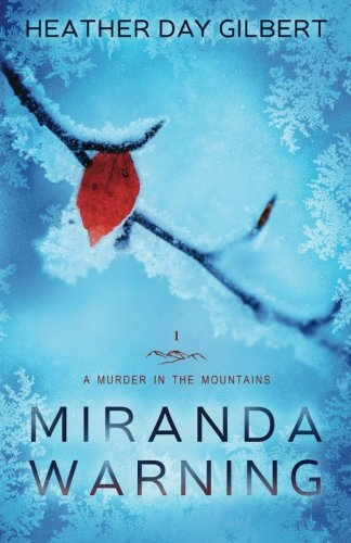 Miranda Warning Murder Mountains Novel