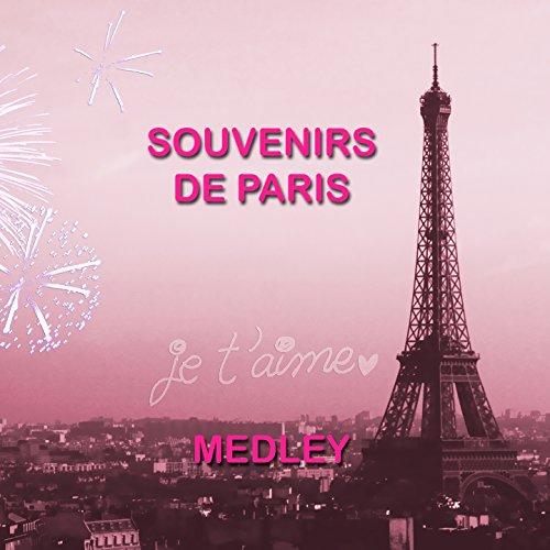 Souvenirs de Paris Medley 1: Sidonie / Les amants d\'un jour ...