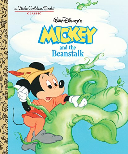 Mickey and the Beanstalk (Disney Classic) (Little Golden Book)