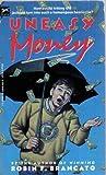 Uneasy Money, Robin F. Brancato, 039482055X