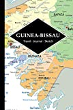 Guinea-Bissau Travel Journal: Write and Sketch Your Guinea-Bissau Travels, Adventures and Memories