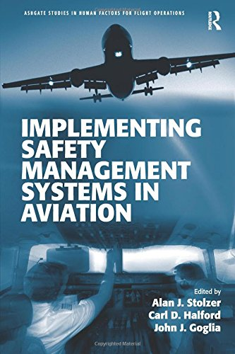 Implementing Safety Management Systems in Aviation (Ashgate Studies in Human Factors for Flight Operations)