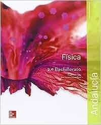 Física - 2º Bachillerato - 9788448609931: Amazon.es: Ángel