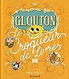 """Afficher """"Glouton le croqueur de livres"""""""