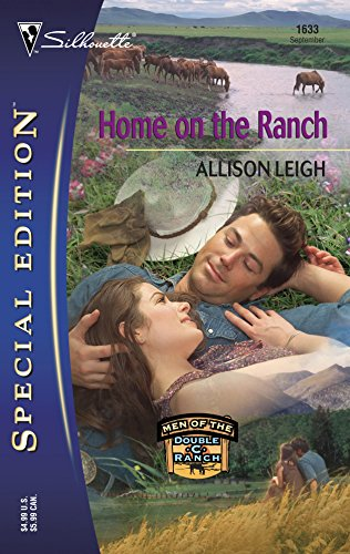 (Home on the Ranch (Silhouette Special Edition No. 1633) (Men of the Double 'C' Ranch))