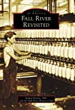 Fall River Revisited, Stefani, Stefani Koorey, and Fall River History Club, 0738576840
