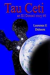 Tau Ceti (an Ell Donsaii story #6) (English Edition)