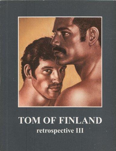 Tom of Finland: Retrospective 3 (v. 3) -  Perfect Paperback