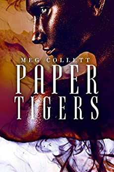 Paper Tigers (Fear University Book 4) by [Collett, Meg]