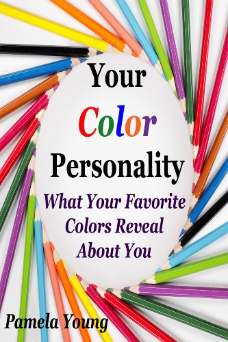Your Color Personality: What Your Favorite Colors Reveal About You