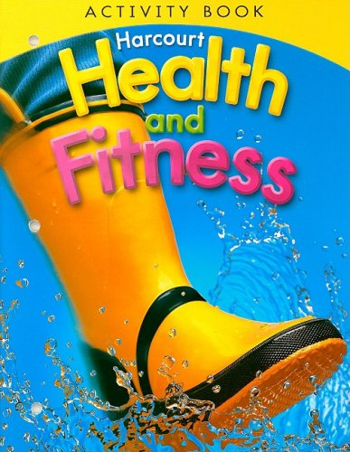 Harcourt Health & Fitness: Activity Book Grade 1