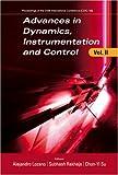 Advances in Dynamics, Instrumentation and Control, Volume 2, Chun-Yi Su, 9812708057