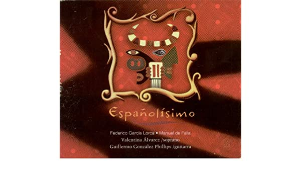 Garcia Lorca, F.: Canciones Españolas Antiguas / Falla, M. De: 7 ...