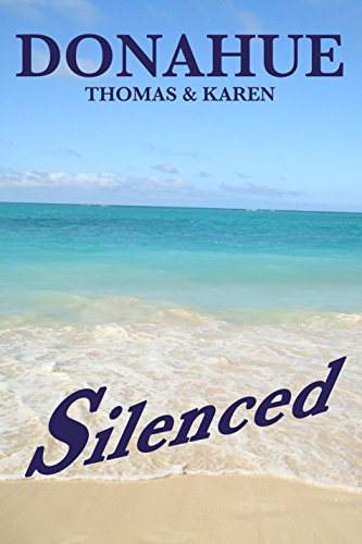 SILENCED  A Ryan—Hunter Mystery ThrillerShe was digging into a past that was best left buried.A trained killer is stalking those with the secret and those trying to uncover it. Early morning along the water's edge he strikes like a jungle cat from th...