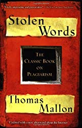 Stolen Words - The Classic Book on Plagiarism