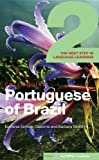 Colloquial Portuguese of Brazil 2, Barbara McIntyre and Esmenia Simoes Osborne, 0415430976