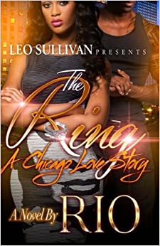 Book 1: The Ring: A Chicago Love Story