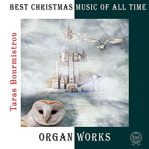 Best Christmas Music Of All Time / Organ Works