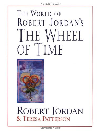 The World of Robert Jordan's The Wheel of Time - Book  of the Wheel of Time