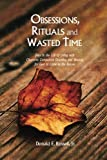 img - for Obsessions, Rituals and Wasted Time book / textbook / text book