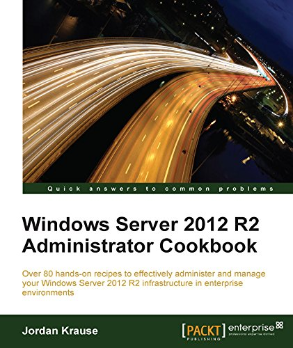 Download Windows Server 2012 R2 Administrator Cookbook Pdf