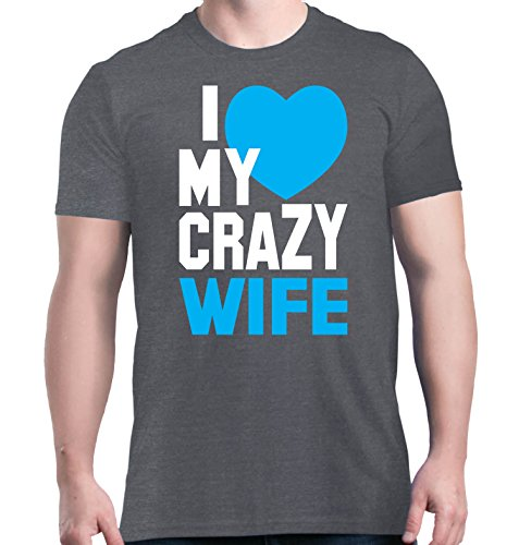 Shop4Ever I Love My Crazy Wife T-shirt Couples Shirts Medium Dark Heather0