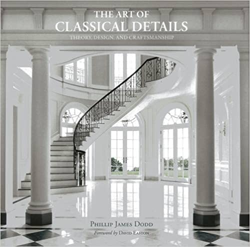 Book The Art of Classical Details: Theory, Design & Craftsmanship