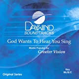 God Wants To Hear You Sing [Accompaniment/Performance Track]