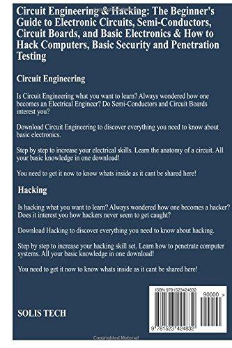 Circuit Engineering & Hacking: Solis Tech: 9781523424832: Amazon.com ...