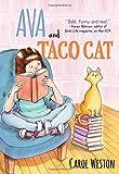 Ava and Taco Cat (Ava and Pip)