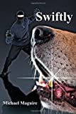 Swiftly, Michael Maguire, 1467877697