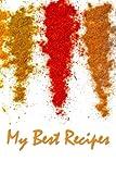 My Best Recipes (200 Page Kitchen Journals) (Volume 19)