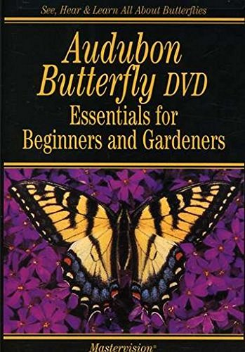 Audubon Butterfly DVD Essentials for Beginners and Gardeners by MasterVision