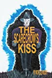 The Scarecrow's Kiss, Michelle Woody, 0595331718