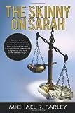 The Skinny on Sarah, Michael R. Farley, 1450282857