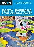Moon Santa Barbara and the Central Coast, Stuart Thornton, 1612386997