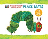 The World of Eric Carle the Very Hungry Caterpillar Place Mats, Eric Carle, 1452116652