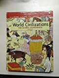 World Civilizations : The Global Experience, Peter N. Stearns, Michael Adas, Stuart B. Schwartz, Marc J. Gilbert, 0132206994