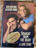 img - for Straight from the Heart: A Love Story book / textbook / text book