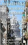 Inasistencia Alimentaria y el debate sobre la conciliación en Colombia (Spanish Edition)