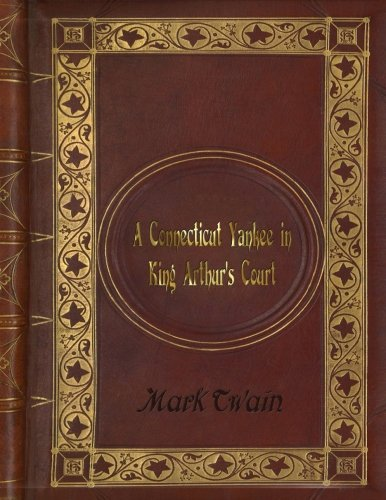 Mark Twain - A Connecticut Yankee in King Arthur's Court (King Of The Court)