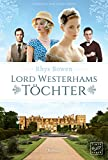 Lord Westerhams Töchter (German Edition)