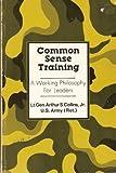 Common Sense Training, Arthur S. Collins, 0891410678